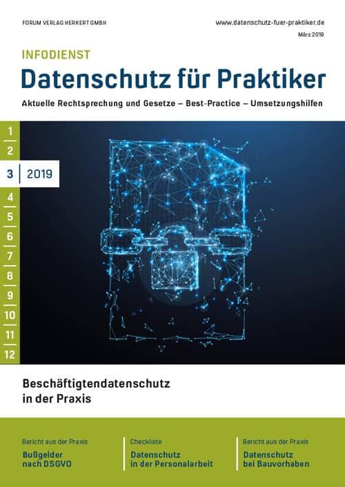 Ausgabe März 2019<br>Beschäftigtendatenschutz in der Praxis
