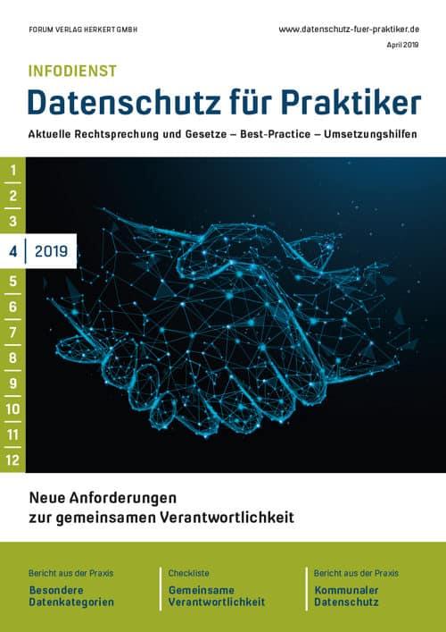 Ausgabe April 2019<br>Neue Anforderungen zur gemeinsamen Verantwortlichkeit