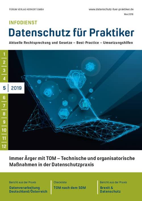Ausgabe Mai 2019<br>Immer Ärger mit TOM – Technische und organisatorische Maßnahmen in der Datenschutzpraxis