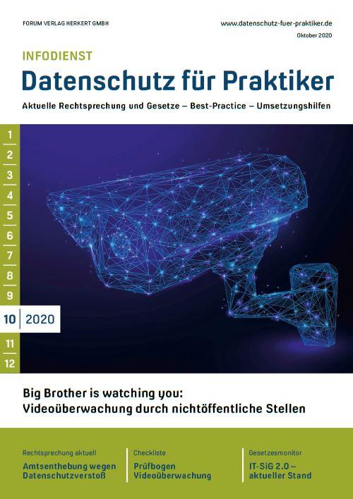 Ausgabe Oktober 2020<br>Big Brother is watching you: Videoüberwachung durch nichtöffentliche Stellen